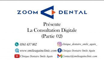 La Consultation Digitale ( partie 2)